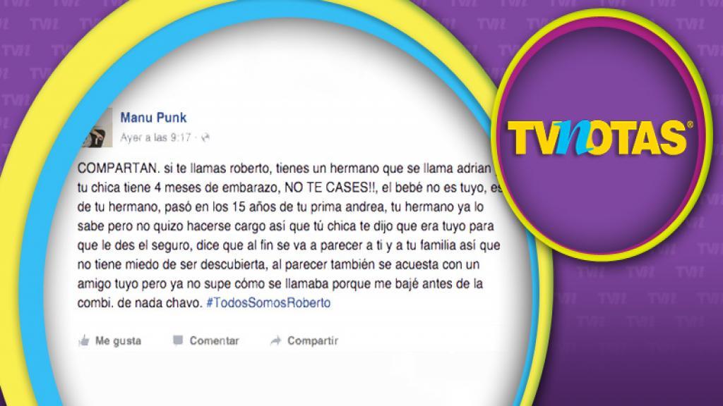 #TodosSomosRoberto, quieren evitar que Roberto se case con novia infiel.